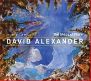 David Alexander : The Shape of Place, Wylie, Liz, 0773540350