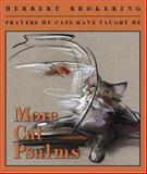 More Cat Psalms, Herbert Brokering, 0806680350