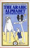 The arabic alphabet 9780863560354