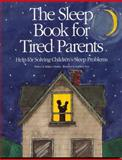 The Sleep Book for Tired Parents, Rebecca Huntley and Becky Huntley, 0943990351