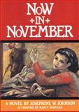 Now in November, Josephine W. Johnson, 1558610359