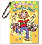 The Christian Girl's Guide to Being Your Best, Katrina Cassel, 158411035X