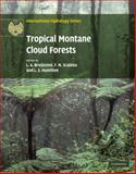 Tropical Montane Cloud Forests : Science for Conservation and Management, Scatena, F.N. and Bruijnzeel, Leendert Adriaan, 0521760356