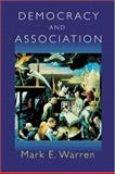 Democracy and Association, Warren, Mark E., 069105035X