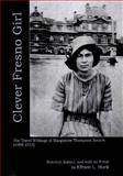 Clever Fresno Girl : The Travel Writings of Marguerite Thompson Zorach (1908-1915), Zorach, Marguerite, 0874130352