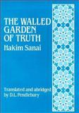 The Walled Garden of Truth, Hakim Sanai, 0900860359