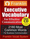 Franklin Executive Vocabulary for Effective Communication: 2180 Most Common Words for Business Communication, Franklin Vocab System, 1492720356