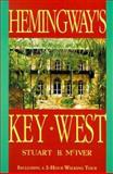 Hemingway's Key West, Stuart B. McIver, 1561640352
