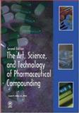 The Art, Science, and Technology of Pharmaceutical Compounding, Allen, Loyd V., Jr., 1582120358