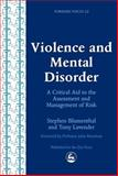Violence and Mental Disorder, Blumenthal, Stephen and Lavender, Tony, 1843100355