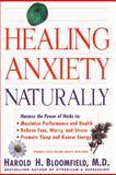 Healing Anxiety Naturally, Harold H. Bloomfield, 0060930357