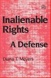 Inalienable Rights : A Defense, Meyers, Diana T. and Du, Shanshan, 0231060351