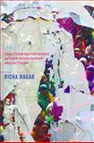 Muddying the Waters : Coauthoring Feminisms Across Scholarship and Activism, Nagar, Richa, 0252080351