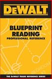 Blueprint Reading Professional Reference, Rosenberg, Paul and American Contractors Educational Services Staff, 0977000354