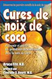 Cures de Noix de Coco, Bruce Fife and Conrado Dayrit, 1479170356
