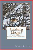 Catching Meggie the Runaway Shetland Sheepdog, Jenny Lloyd, 1493550357