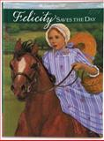 Felicity Saves the Day, Valerie Tripp, 1562470353