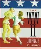The World War II Journals of E. J. Bird, E. J. Bird, 1586850350