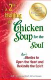 A 2nd Helping of Chicken Soup for the Soul, Jack L. Canfield and Mark Victor Hansen, 1623610354
