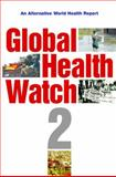 Global Health Watch 2008, Global Health Watch Staff, 184813035X