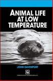 Animal Life at Low Temperature, Davenport, John, 940105035X