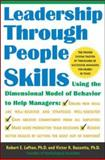 Leadership Through People Skills, Lefton, R. E. and Buzzotta, Victor, 0071420355