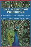 The Handicap Principle, Amotz Zahavi and Avishag Zahavi, 0195100352