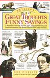 Phillips' Book of Great Thoughts and Funny Sayings, Bob Phillips, 0842350357