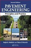 Pavement Engineering, Rajib B. Mallick and Tahar El-Korchi, 1439870357