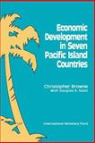 Economic Development in Seven Pacific Island Countries, Browne, Christopher and Scott, Douglas A., 1557750351
