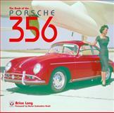 The Book of the Porsche 356, Brian Long, 1845840356