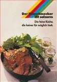 Der Feinschmecker Ißt Salzarm : Die Feine Küche Die Keiner Für Möglich Hielt, Bergmann, Hansgeorg, 3322990354