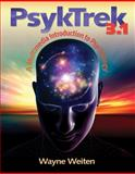 Psyktrek 3.1 : A Multimedia Introduction to Psychology, Weiten, Wayne, 0495090352