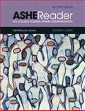 Ashe Reader on College Student Affairs Administration, Whitt, Elizabeth J., 0536810354