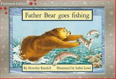 Pml Re Father Bear Fishing, Randell, 1418900354