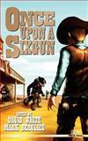 Once upon a Sixgun, Nikki Nelson-Hicks and Lee Houston, 1497590353