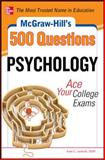 500 Psychology Questions : Ace Your College Exams, Ledwith, Kate C., 007178036X