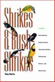Shrikes and Bush-Shrikes : Including Wood-Shrikes, Helmet-Shrikes, Flycatcher-Shrikes, Philentomas, Batises and Wattle-Eyes, Harris, Tony, 0691070369