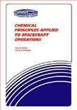 Chemical Principles Applied to Spacecraft Operations, Dueber, Ross E. and McKnight, Darren S., 0894640364