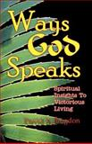 Ways God Speaks, David Brogdon, 0981520367