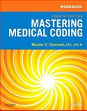 Workbook for Mastering Medical Coding, Diamond, Marsha, 1416050361