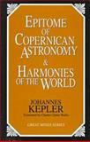 Epitome of Copernican Astronomy and Harmonies of the World