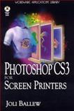 PhotoShop CS3 for Screen Printers, Joli Ballew, 1598220365