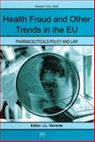 Health Fraud and Other Trends in the Eu, J.L. Valverde, 1607500361
