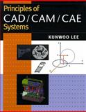 Principles of CAD/CAM/CAE, Lee, Kunwoo, 0201380366