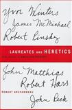 Laureates and Heretics : Six Careers in American Poetry, Robert Archambeau, 0268020361