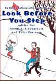 Look Before You Step:Advice for Potential Stepparents and Their Partners, Bonny P. Gainley, 0595650368