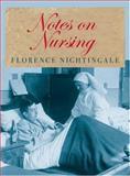 Notes on Nursing, Florence Nightingale, 0752440365
