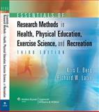Essentials of Research Methods in Health, Physical Education, Exercise Science, and Recreation, Berg, Kris E. and Latin, Richard W., 078177036X