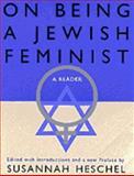 On Being a Jewish Feminist, Susannah Heschel, 0805210369